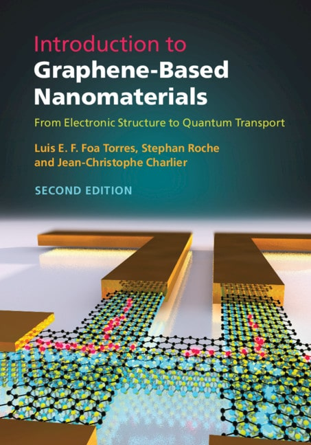 Introduction to Graphene-Based Nanomaterials: From Electronic Structure to Quantum Transport (second edition)